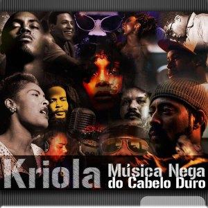 Kriola - Música Nega do Cabelo Duro